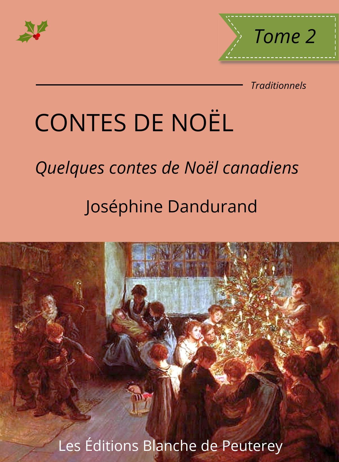Contes de Noël (Tome 2), QUELQUES CONTES DE NOËL CANADIENS
