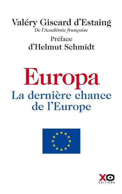 EUROPA- LA DERNIERE CHANCE DE L'EUROPE