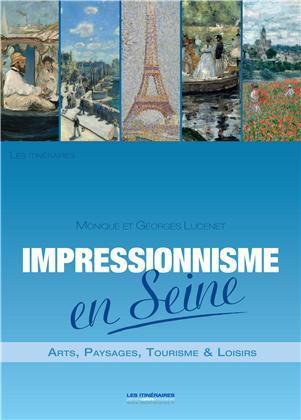 IMPRESSIONNISME EN SEINE