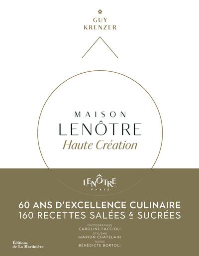 MAISON LENOTRE HAUTE CREATION - 60 ANS D'EXCELLENCAIRE