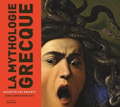 LA MYTHOLOGIE GRECQUE RACONTEE AUX ENFANTS