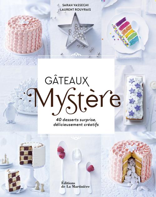GATEAUX MYSTERE. 40 DESSERTS SURPRISE, DELICIEUSEM
