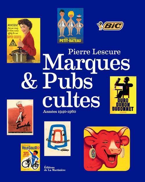 MARQUES ET PUBS CULTES. ANNEES 1940-1960