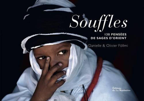 SOUFFLES. 130 PENSEES DE SAGES D'ORIENT
