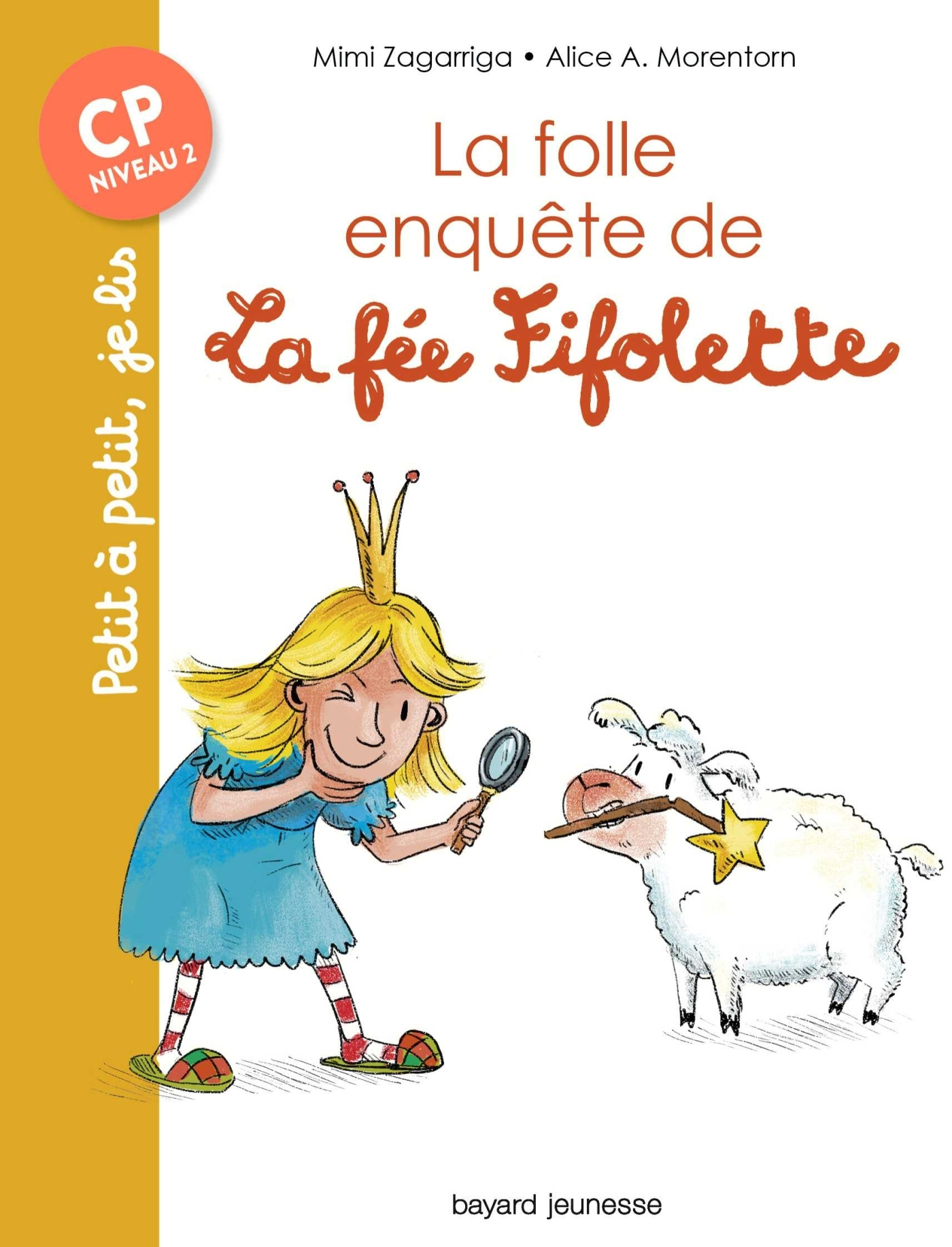 LA FOLLE ENQUETE DE LA FEE FIFOLETTE