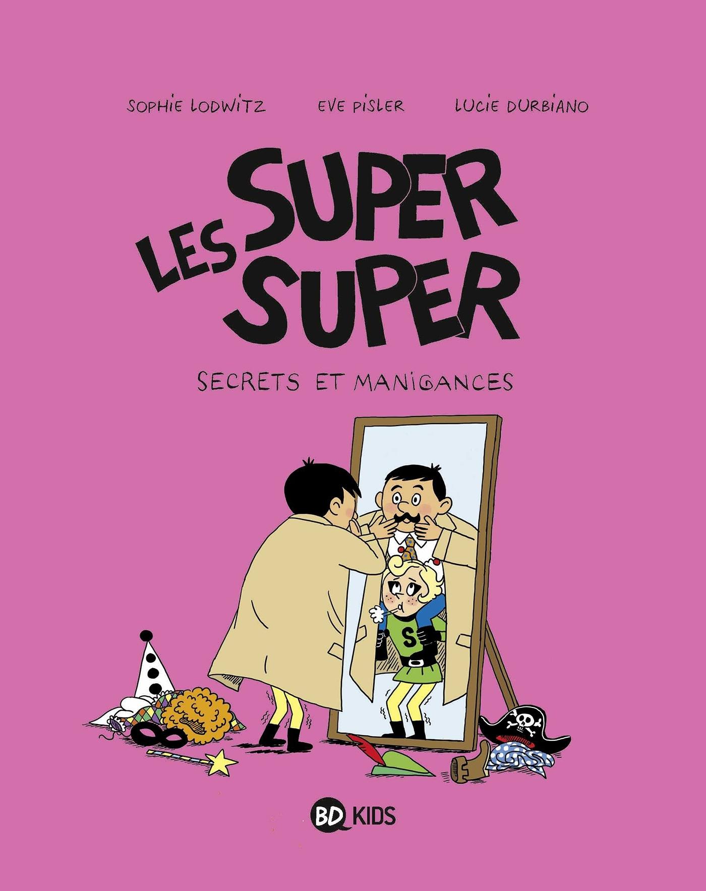 LES SUPER SUPER, TOME 05