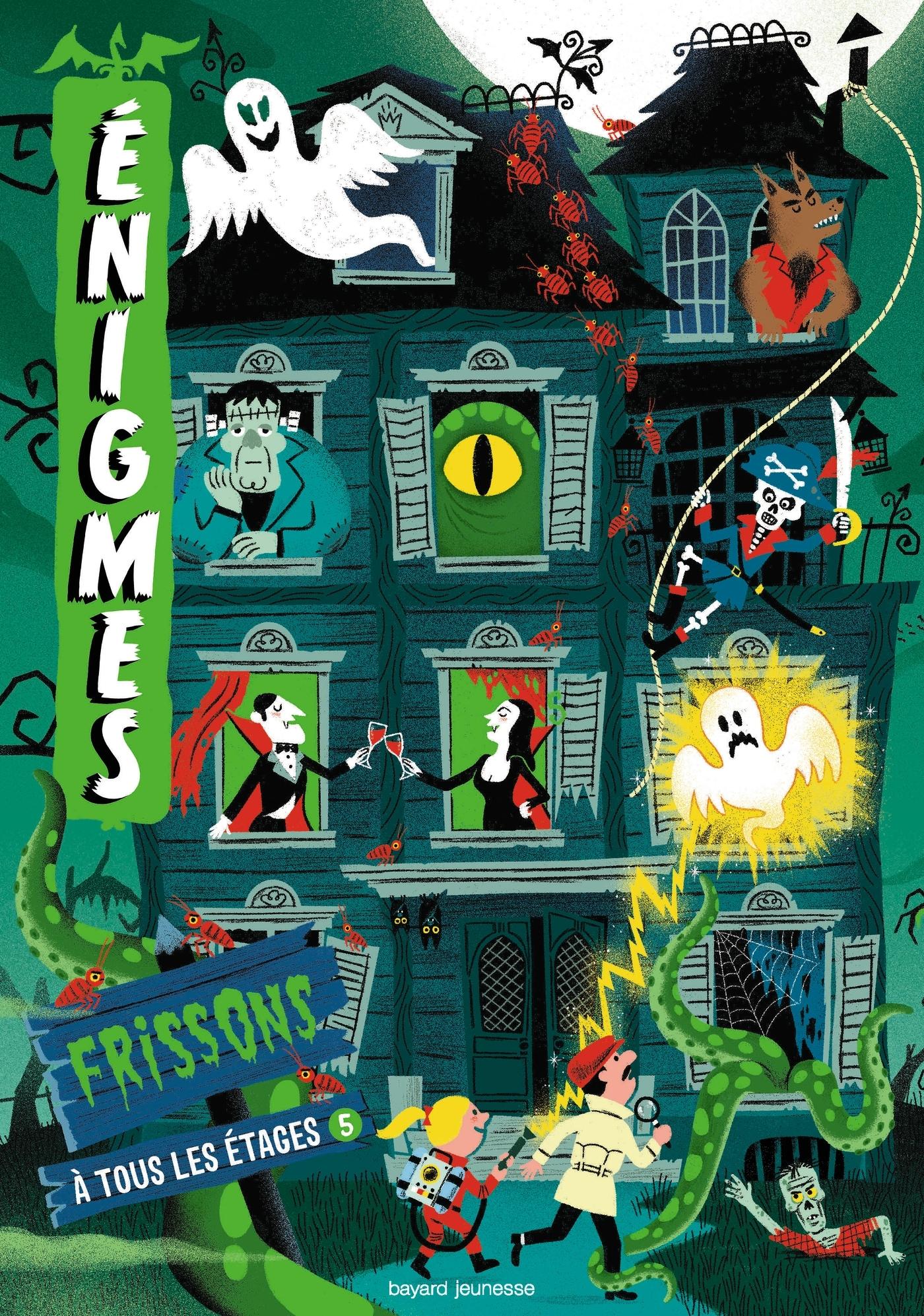 ENIGMES A TOUS LES ETAGES 5 / FRISSONS
