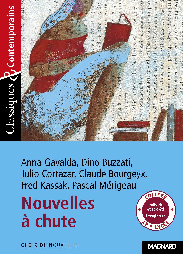 59 / NOUVELLES A CHUTE DE A.GAVALDA,D.BUZZATI,J.CORTAZAR,C.BOURGEYX,F.KASSAK