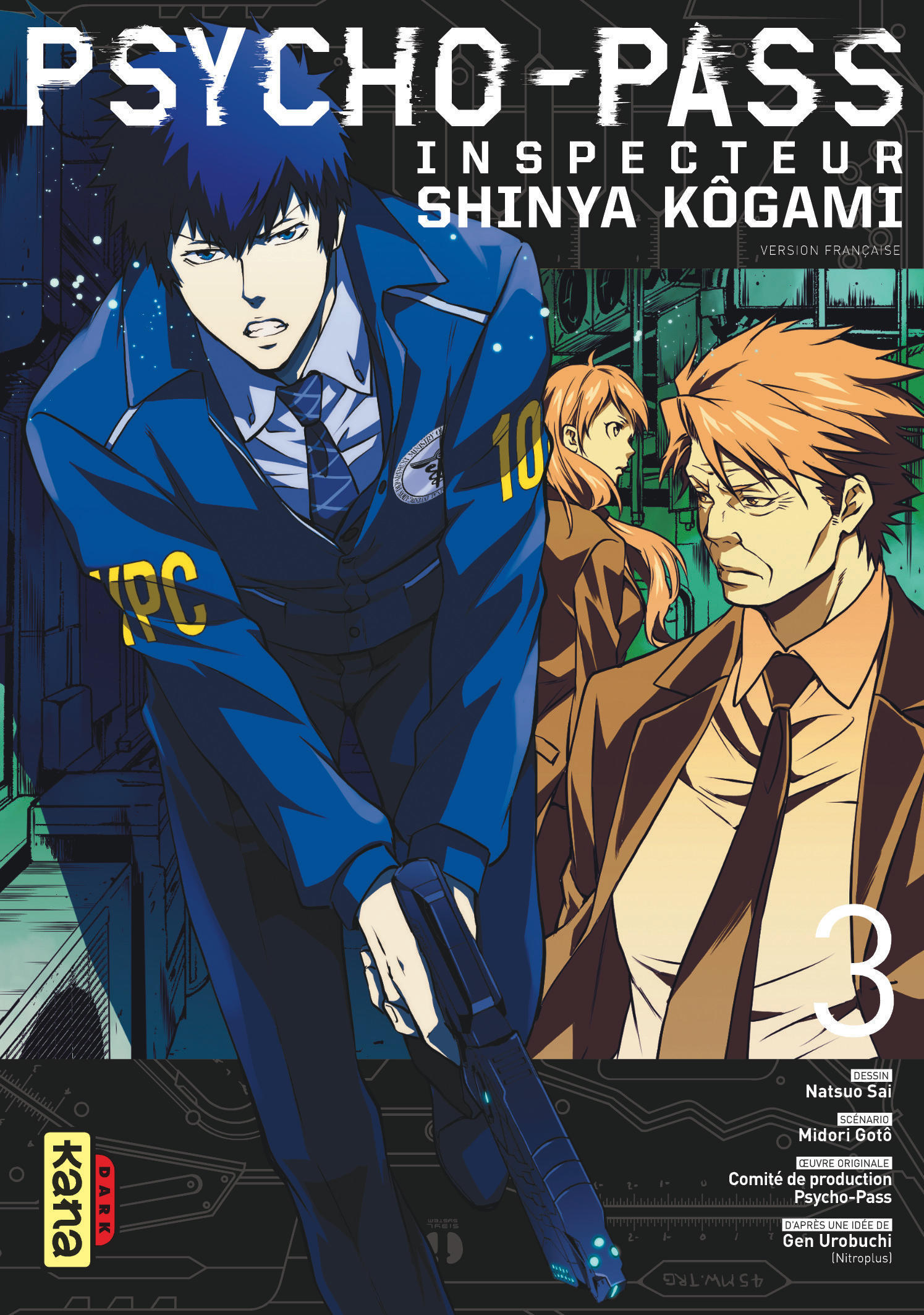 PSYCHO-PASS INSPECTEUR SHINYA KOGAMI - PROLOGUE T3