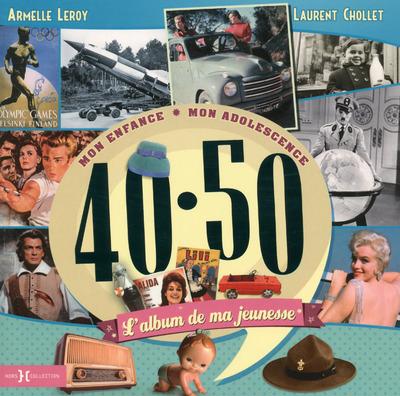 L'ALBUM DE MA JEUNESSE 40-50 NE 2015