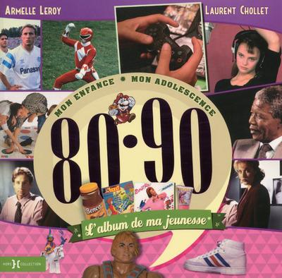 L'ALBUM DE MA JEUNESSE 80-90 NE 2015