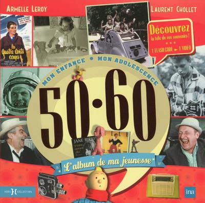 L'ALBUM DE MA JEUNESSE 50-60 NE 2014