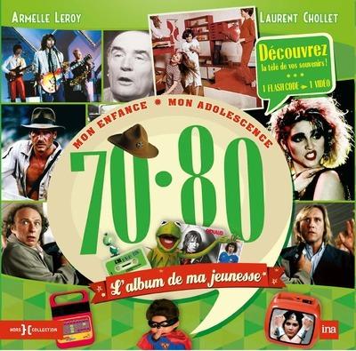 L'ALBUM DE MA JEUNESSE 70-80 NE 2014
