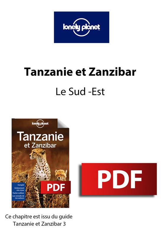 Tanzanie et Zanzibar - Le Sud -Est
