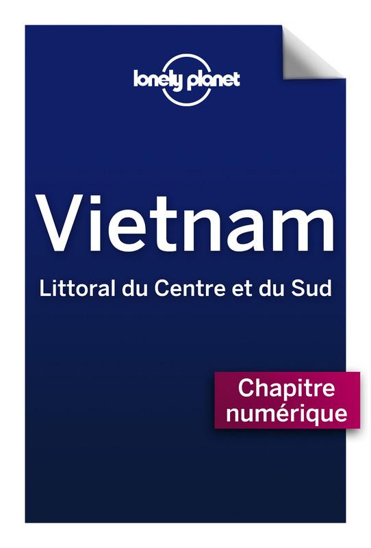 Vietnam - Littoral du Centre et du Sud