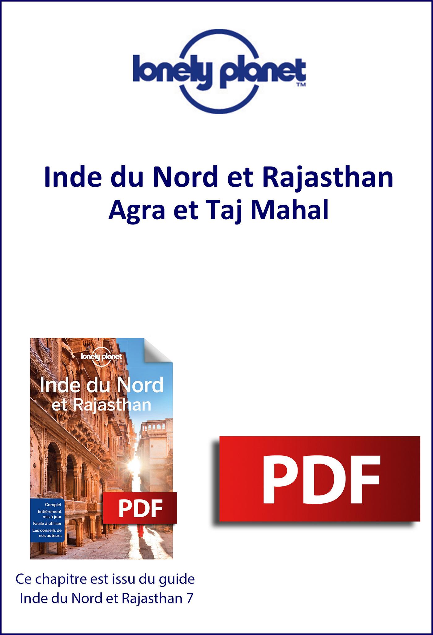 Inde du Nord - Agra et Taj Mahal