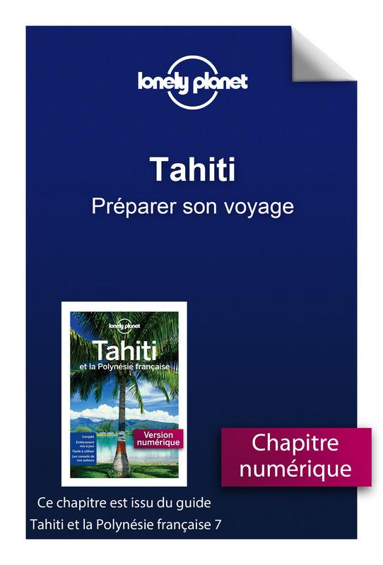 Tahiti - Préparer son voyage