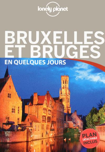BRUXELLES, BRUGES, ANVERS ET GAND EN QUELQUES JOURS - 2ED