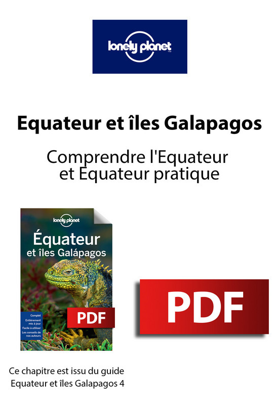 Equateur et Galapagos 4 - Comprendre l'Equateur et Equateur pratique