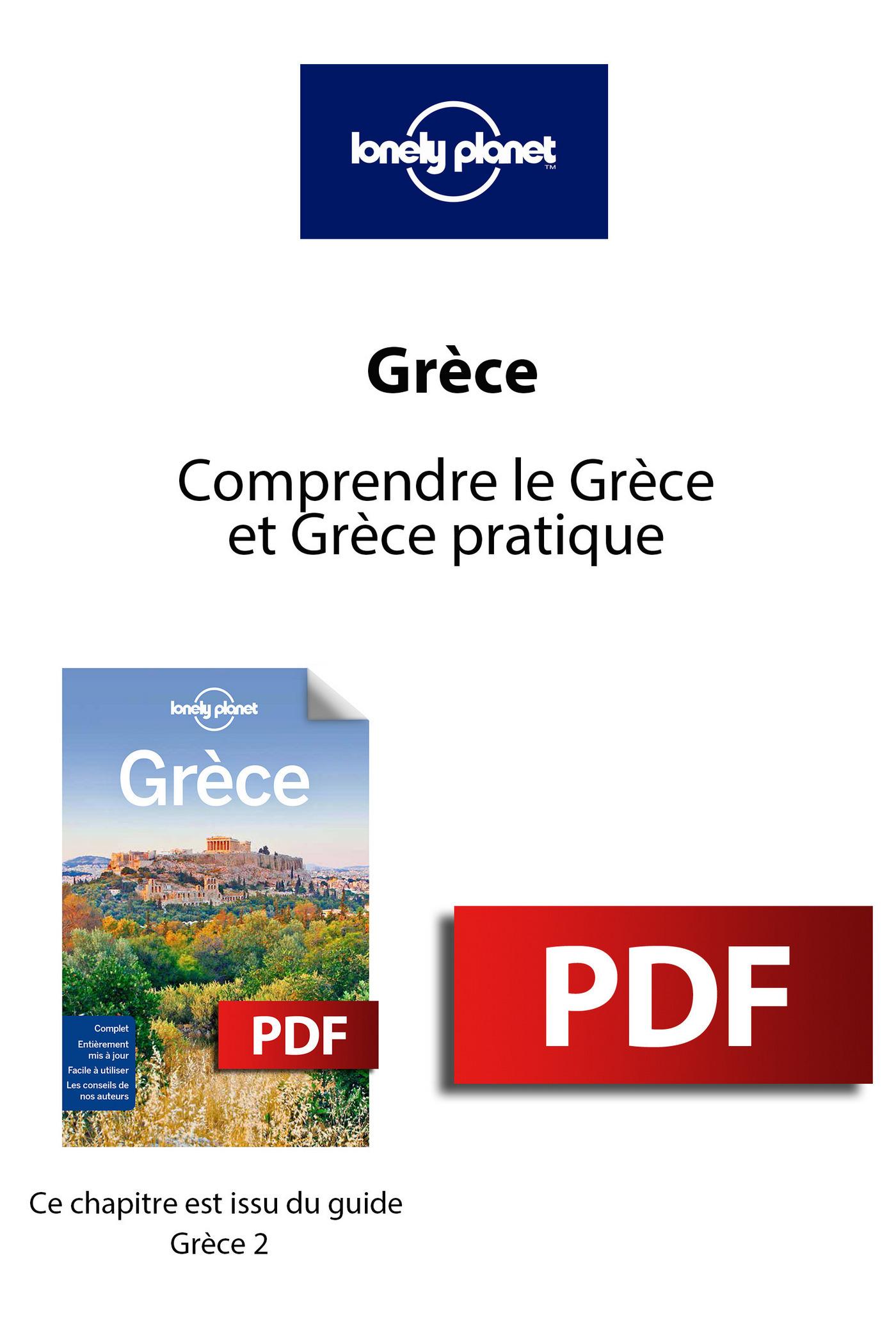 Grèce - Comprendre le Grèce et Grèce pratique