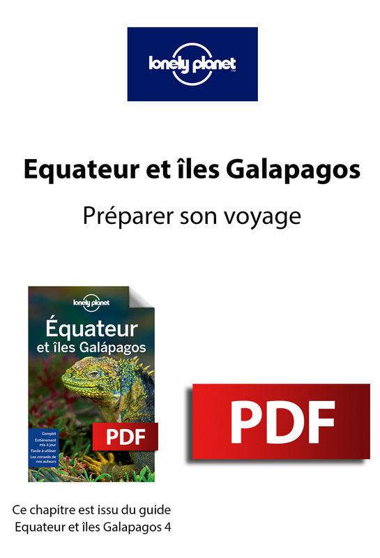 Equateur et Galapagos 4 - Préparer son voyage