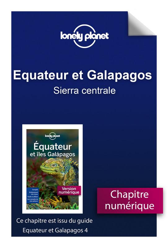 Equateur et Galapagos 4 - Sierra centrale