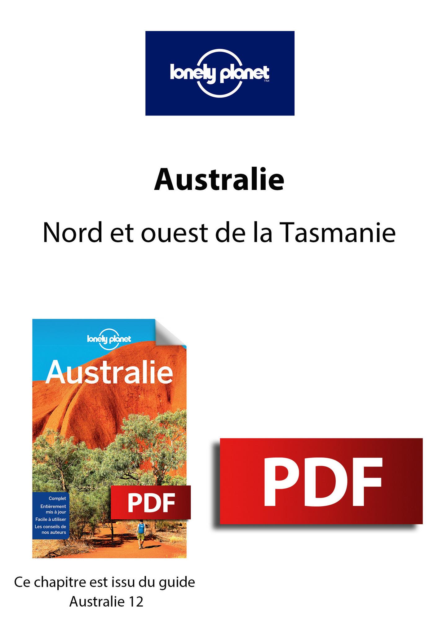 Australie - Nord et ouest de la Tasmanie