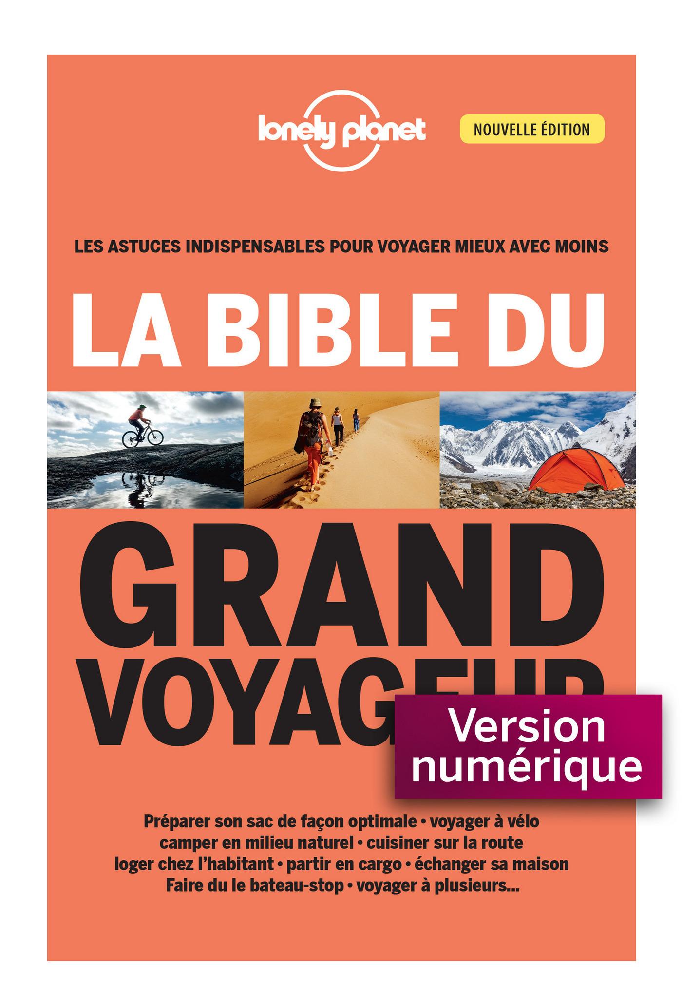 La bible du grand voyageur 3ed