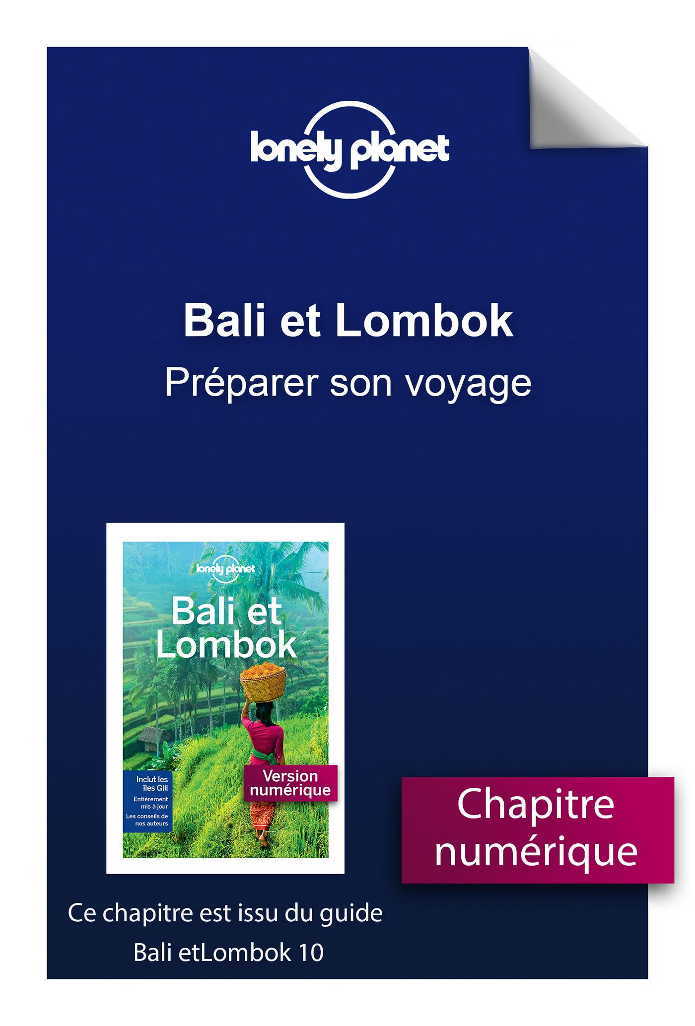 Bali et Lombok - Préparer son voyage