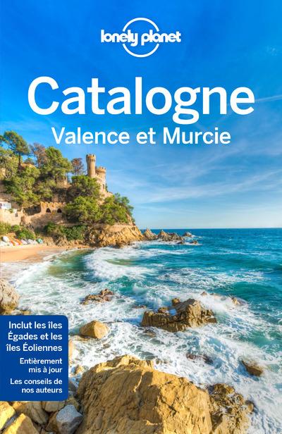 LA CATALOGNE VALENCE ET MURCIE 3EME EDITION