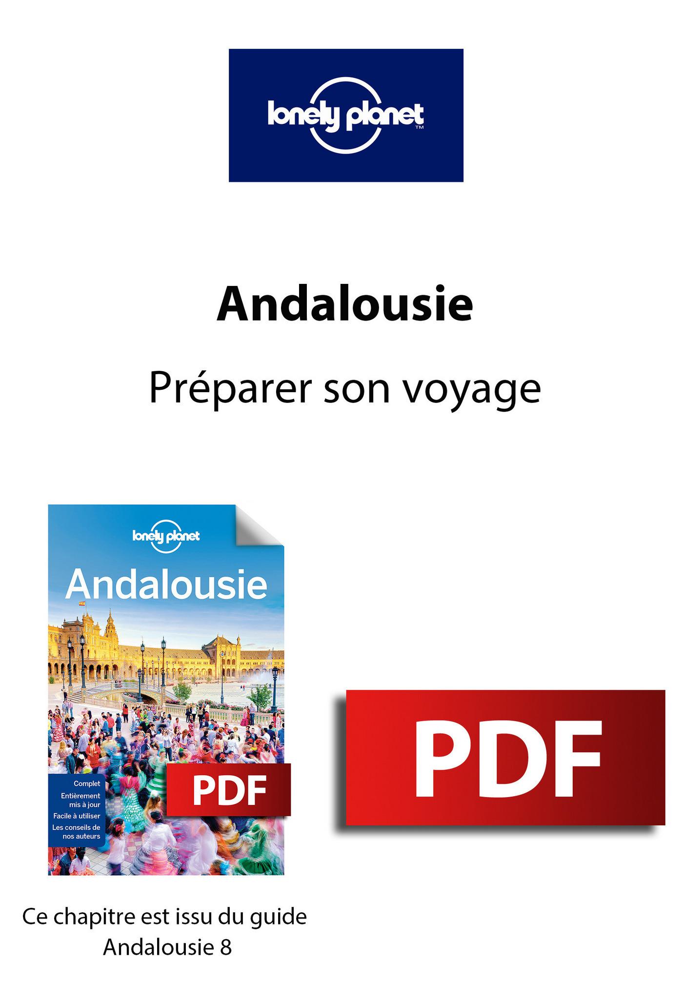 Andalousie - Préparer son voyage
