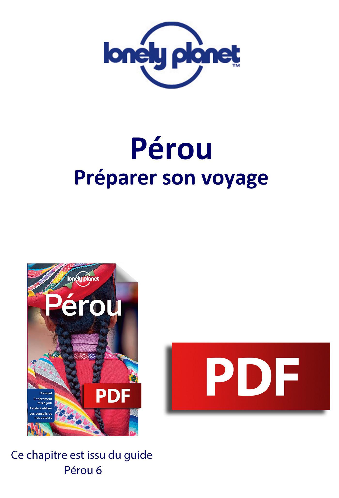 Pérou - Préparer son voyage
