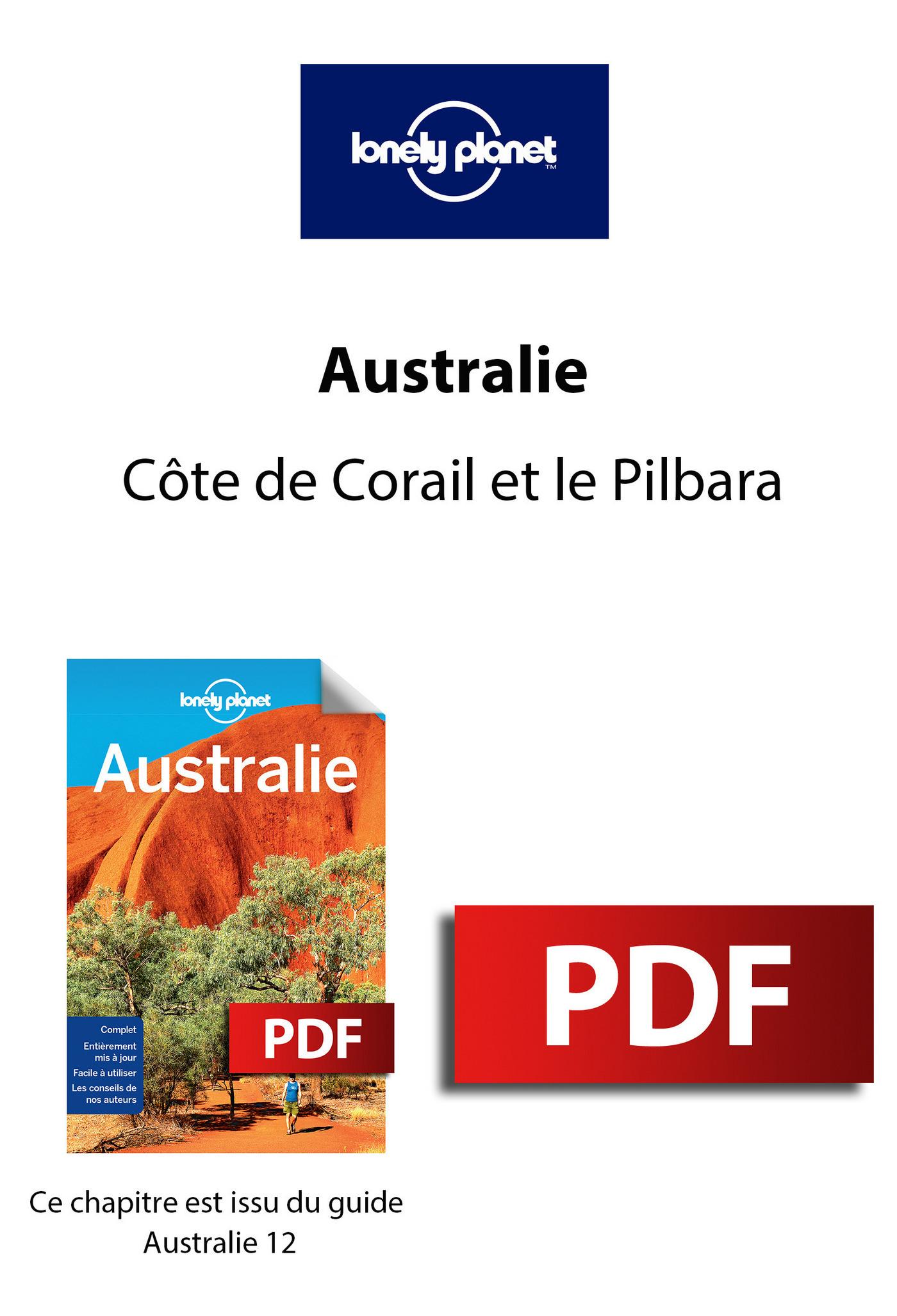 Australie - Côte de Corail et le Pilbara