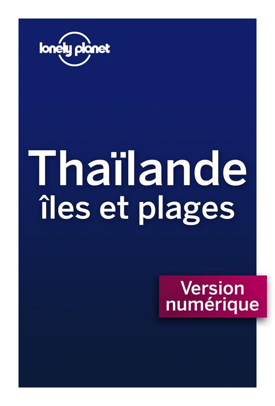 Thaïlande, Iles et plages