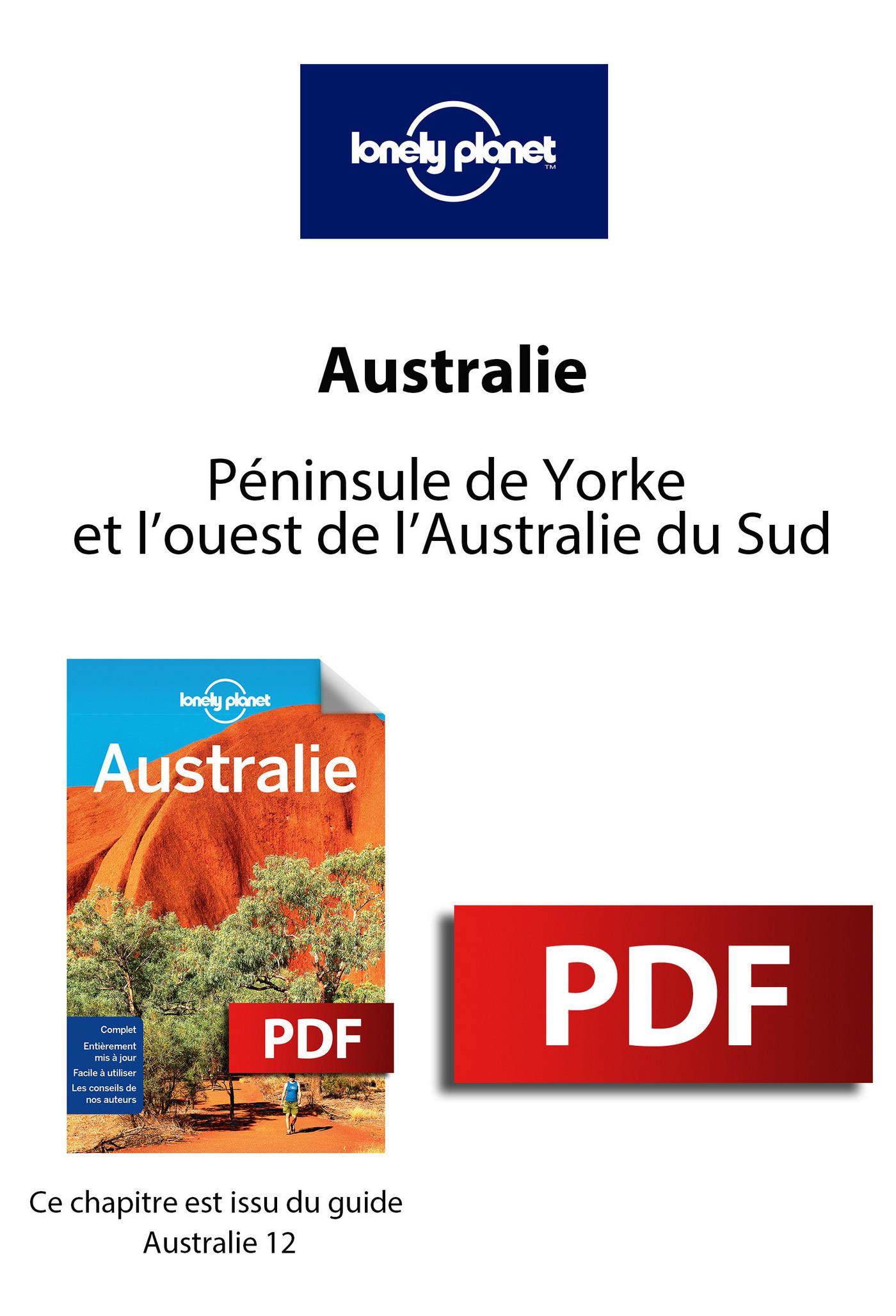 Australie - Péninsule de Yorke et l'ouest de l'Australie du Sud