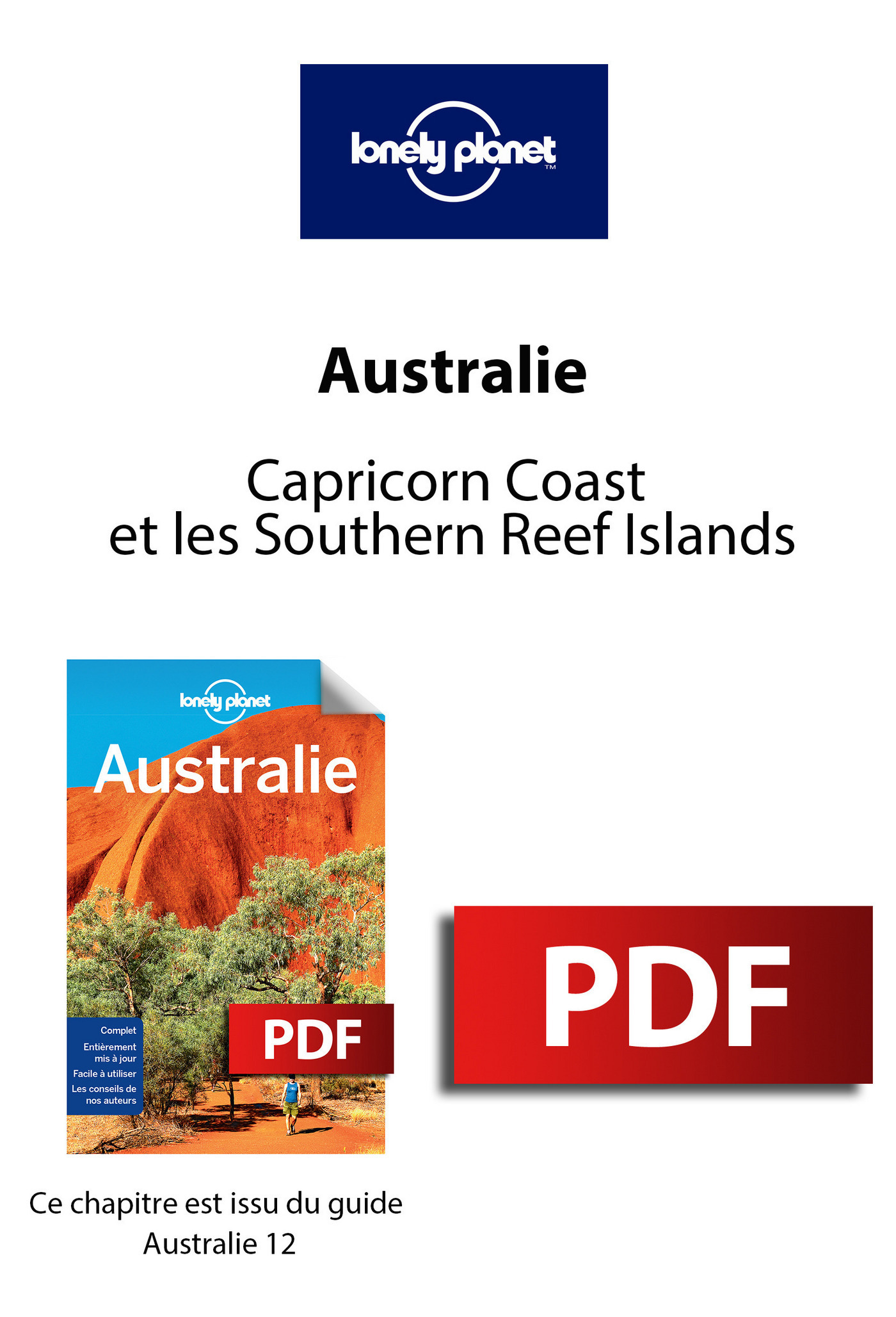 Australie - Capricorn Coast et les Southern Reef Islands