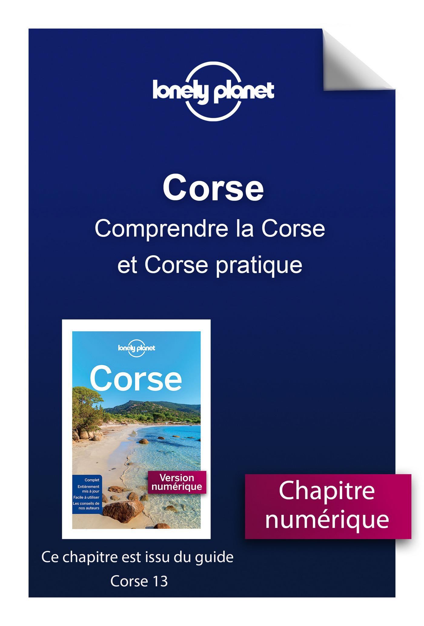 Corse - Comprendre la Corse et Corse pratique