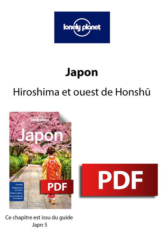 Japon - Hiroshima et ouest de Honshu