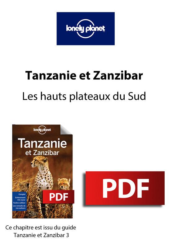 Tanzanie et Zanzibar - Les hauts plateaux du Sud