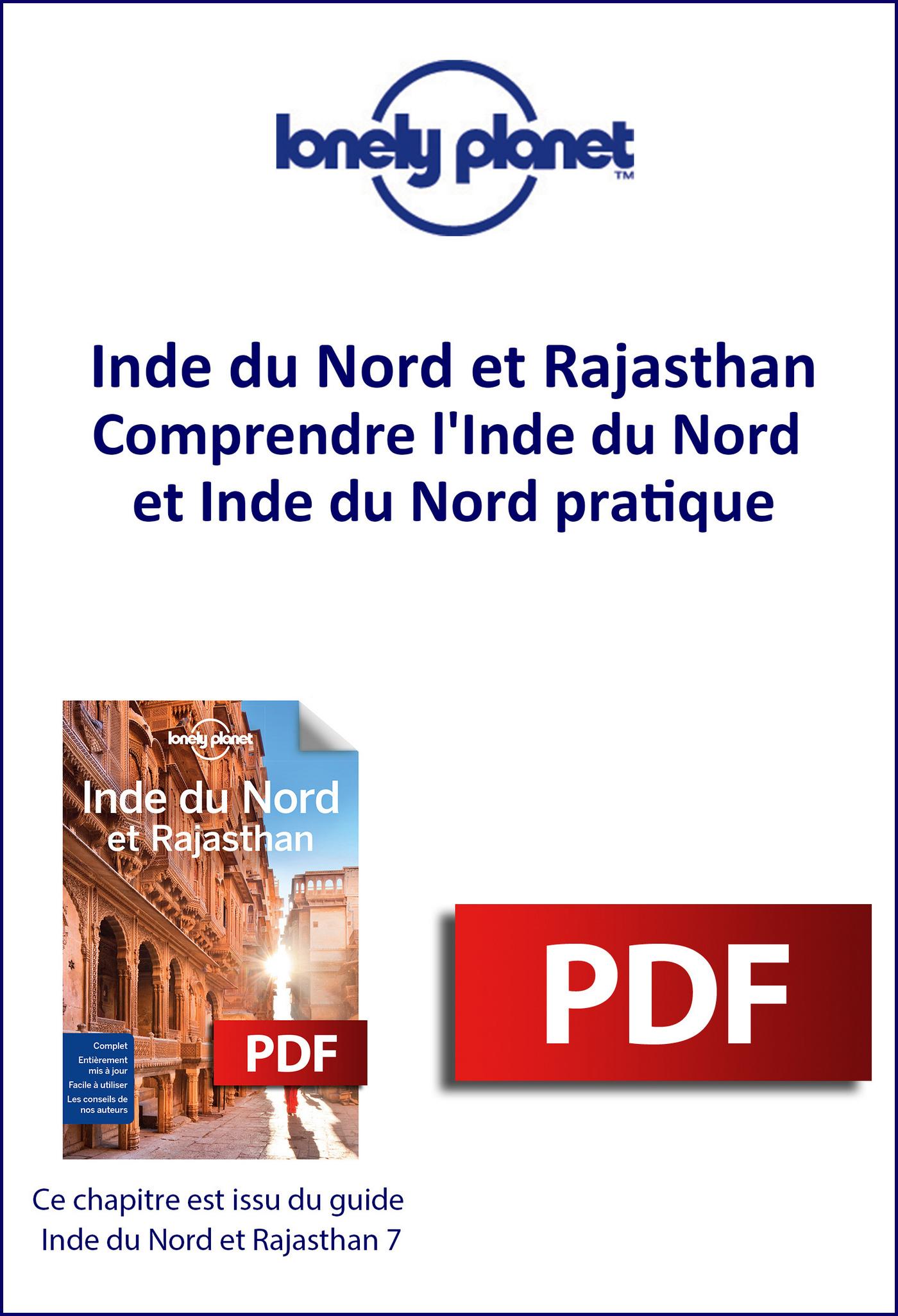 Inde du Nord - Comprendre l'Inde du Nord et Inde du Nord pratique