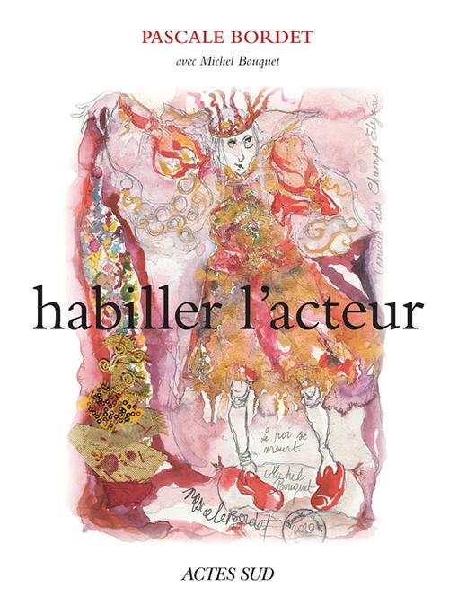 HABILLER L'ACTEUR