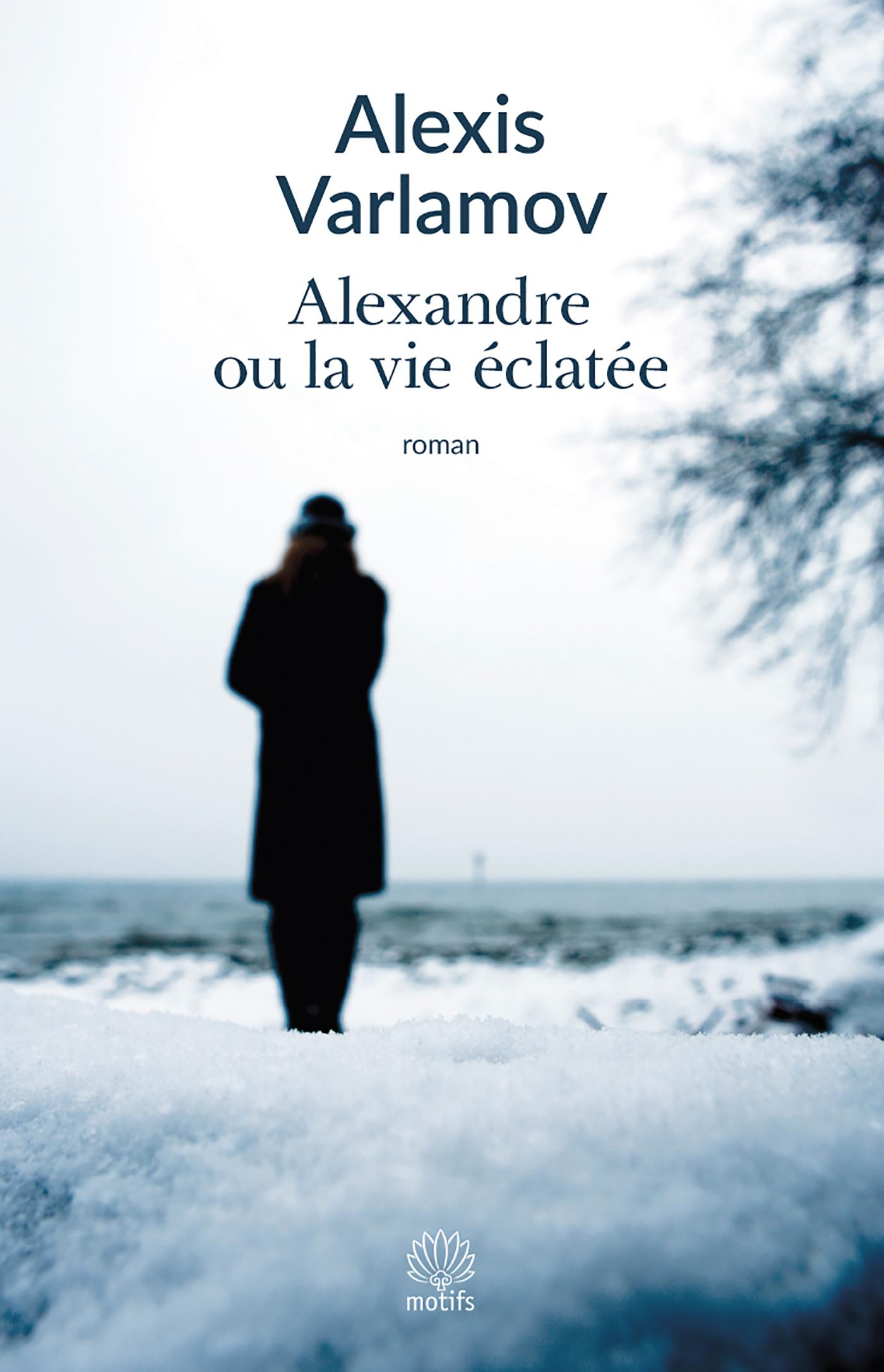 Alexandre ou la vie éclatée