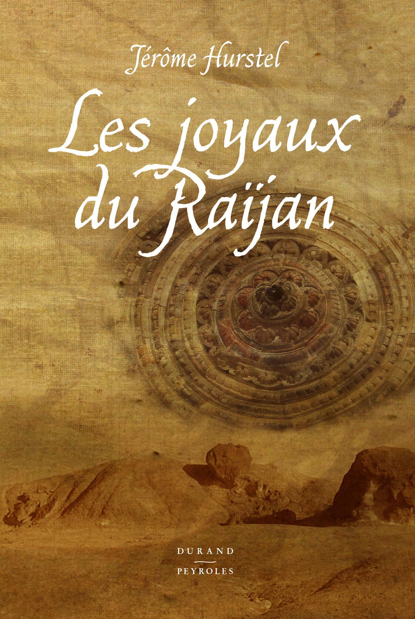 Les joyaux du Raïjan