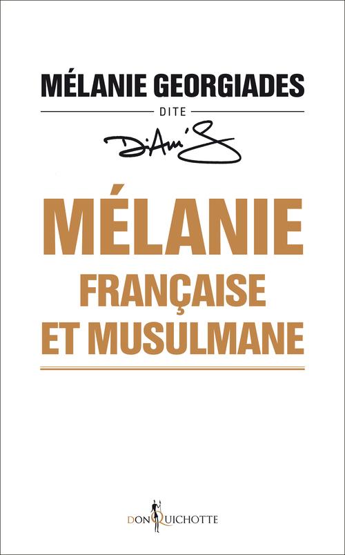MELANIE, FRANCAISE ET MUSULMANE