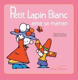 PETIT LAPIN BLANC AIME SA MAMAN