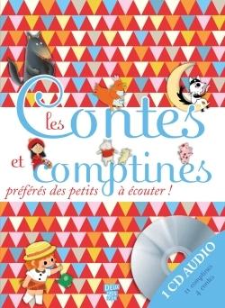 LES CONTES ET COMPTINES PREFERES DES PETITS AVEC 1 CD AUDIO