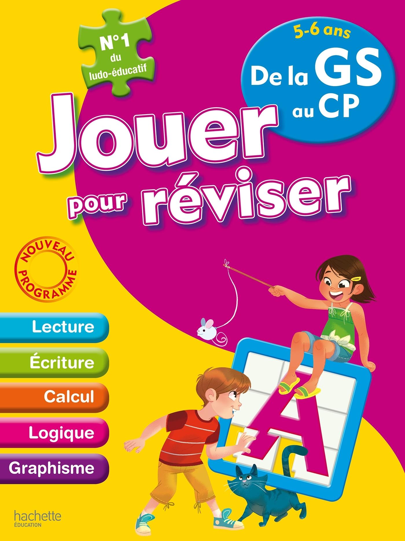 JOUER POUR REVISER - DE LA GRANDE SECTION AU CP 5-6 ANS