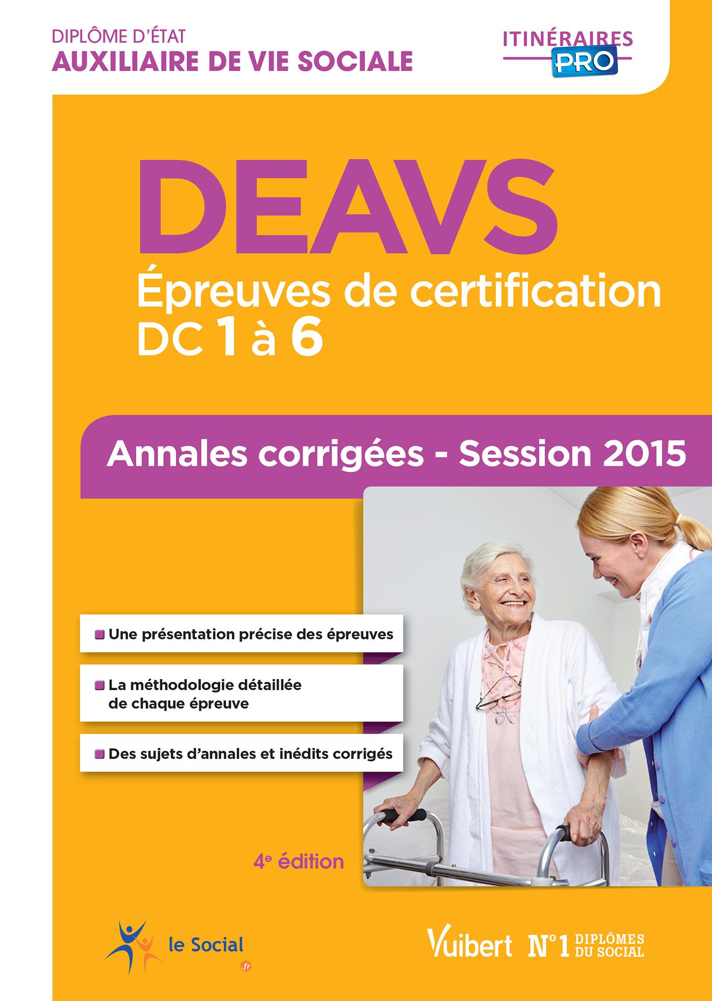 DEAVS ANNALES CORRIGEES 2015 4E EDT EPREUVES DE CERTIFICATION