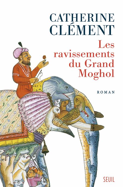RAVISSEMENTS DU GRAND MOGHOL (LES)