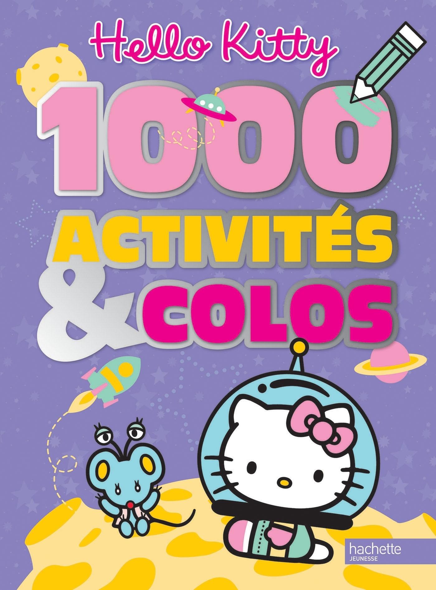 HELLO KITTY / 1 000 ACTIVITES ET COLOS